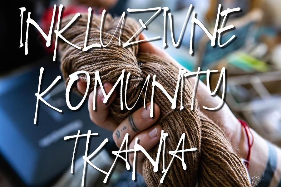 Inkluzívne komunity tkania v Košiciach